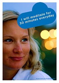 I will meditate for 30 minutes everyday @BupaAustralia #health #pledge #stressfree #meditate