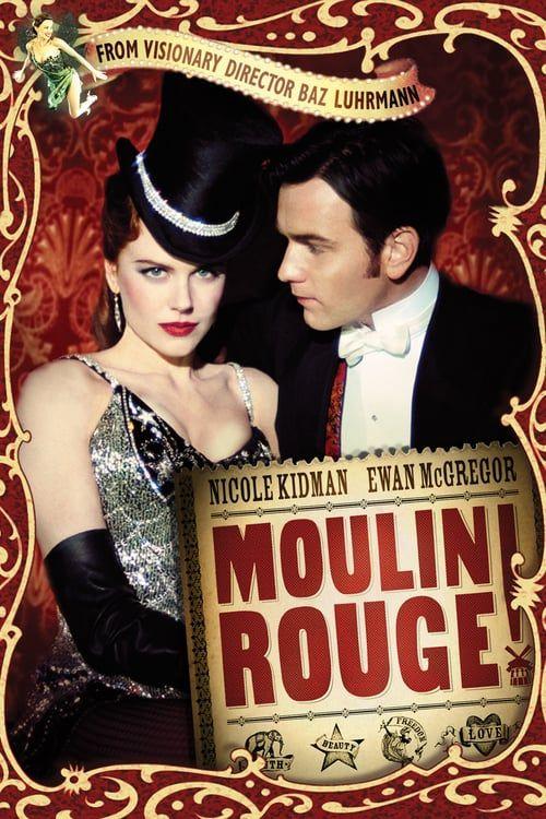 Watch->> Moulin Rouge! 2001 Full - Movie Online