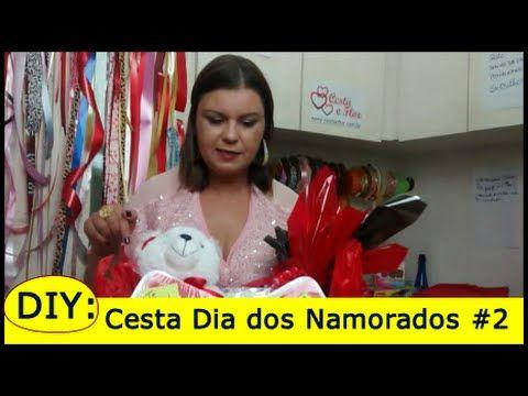 DIY: Cesta Dia dos Namorados Como Fazer - Parte - #2 - YouTube