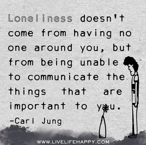 Wow - this is so simple but brilliant.  On loneliness.