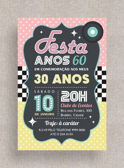Convite Digital Aniversário 28 Festa temática anos 60, anos 50, retrô, vinil, festa à fantasia. Theme Birthday Party invite, Costume Party, 50's, 60's, dinner party.