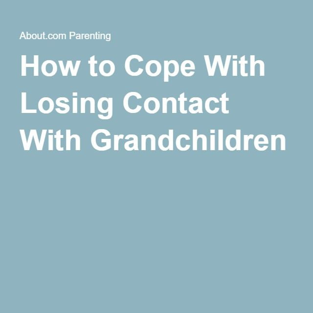 How to Cope With Losing Contact With Grandchildren