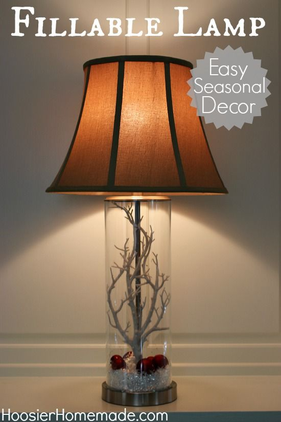 Fillable lamps seasonal decor