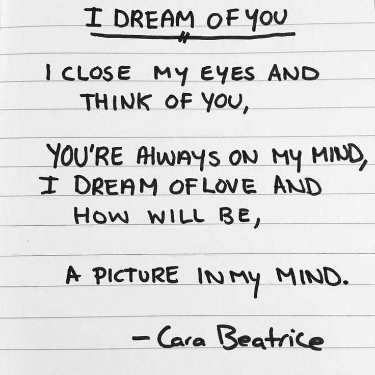 """Poem """"I DREAM OF YOU"""" written by me - Cara Beatrice"""