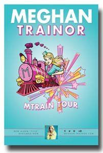Meghan Trainor Poster Promo for a Concert on the MTrain Tour for The 'Title' album release...