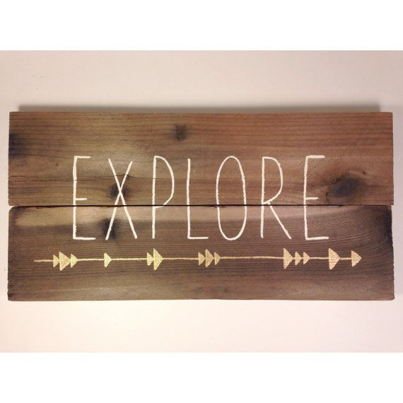 Handcrafted Explore Wood Sign by ArrowsandApricots on Etsy, $20.00