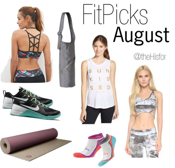August FitPicks // www.thehisfor.com // #thehisforblog