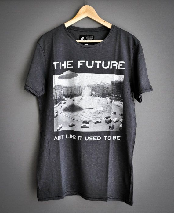The Future ain't like it used to be by PlayShirts on Etsy #play_shirts #playshirts #retro #sciencefiction #flying_saucer #aliens #close_encounters #tshirt