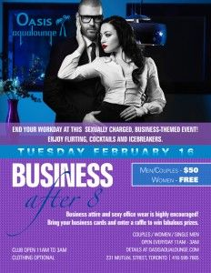 This office-themed affair will have all of the elements of your standard networking party-but with a sexy Oasis twist.  We encourage a business casual look for men and women have the option (and freedom) to remain nude and/or slip into some sexy office attire-blouses, skirts, heels and pearls.