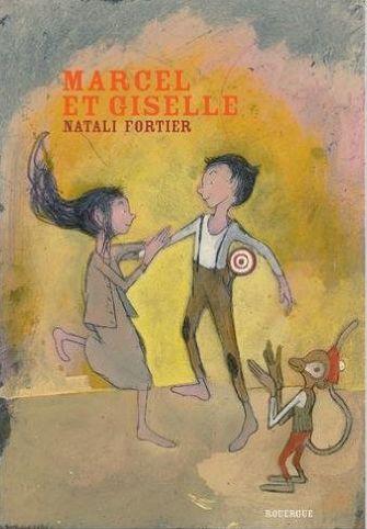 MARCEL ET GISELLE, de Natali Fortier, Ed. Rouergue - 2015 (Dès 6 ans)