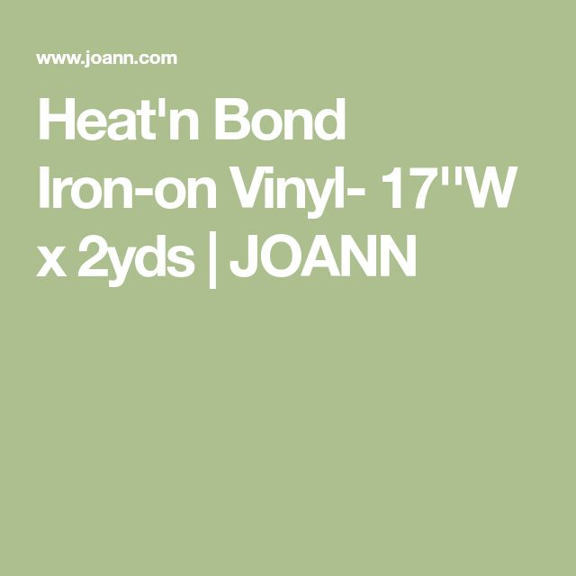 Heat'n Bond Iron-on Vinyl- 17''W x 2yds | JOANN