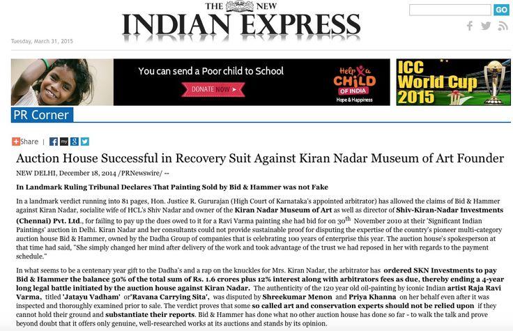 Auction House Successful in Recovery Suit Against Kiran Nadar Museum of Art Founder - Indian Express, 18th Dec 2014 - http://www.newindianexpress.com/prcorner/?doc=201412180625PR_NEWS_EURO_ND__enIN201412173744_indiapublic&showRelease=1&dir=25&categories=PRNE-INDIAPUBLIC&andorquestion=OR&passDir=2%2C25#.VKUdLtU4eyw.facebook