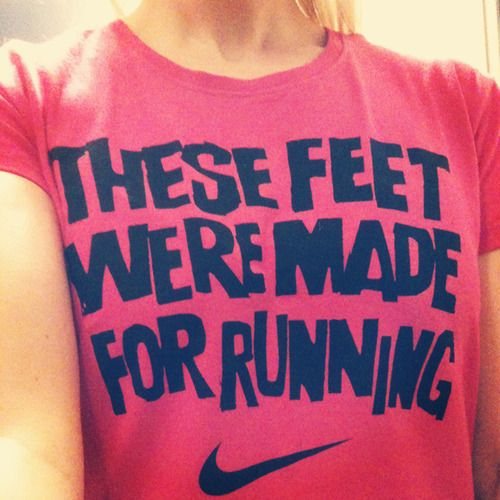 {these feet were made for running}