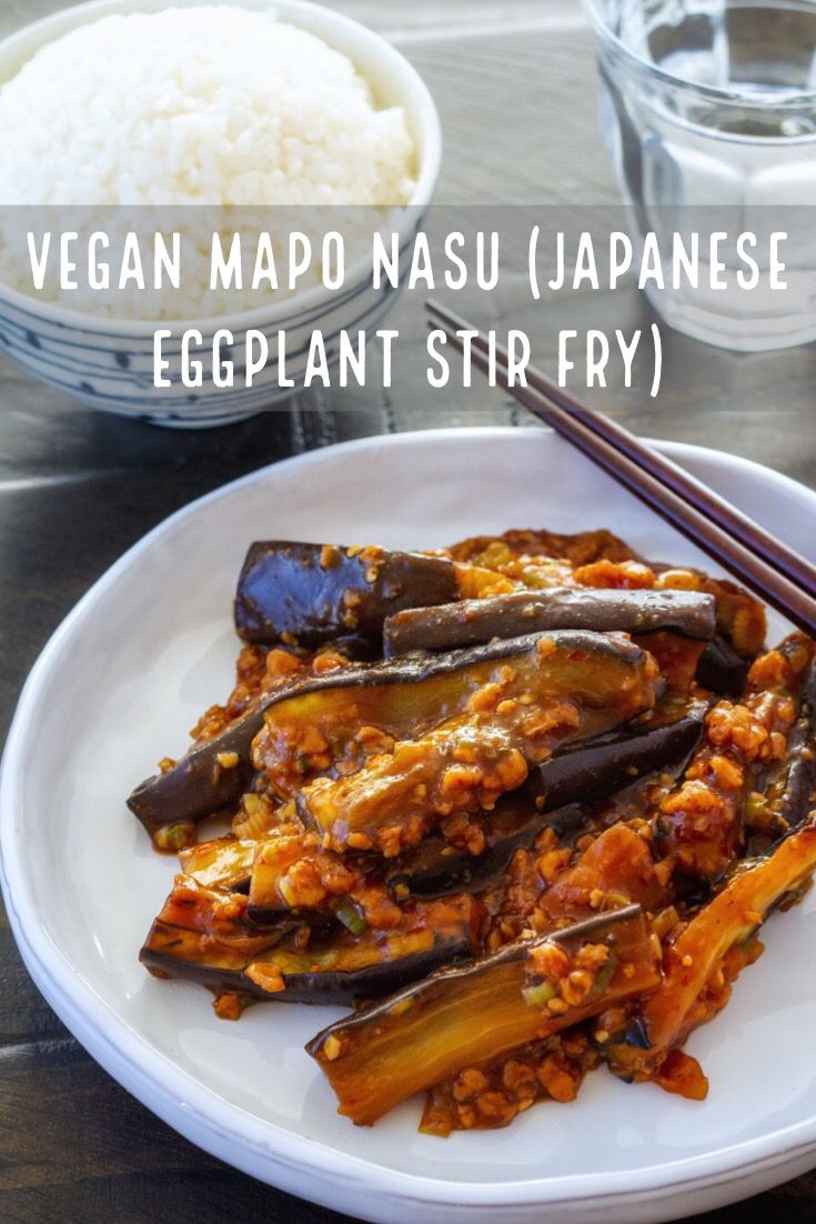 Vegan Mapo Nasu Japanese Eggplant Stir Fry La Fuji Mama Recipe Vegan Japanese Food Easy Japanese Recipes Japanese Vegetarian Recipes