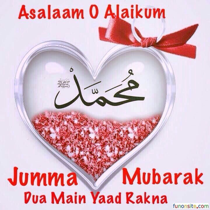 Assalamualaikum Jumma Mubarak Images Islamic Jumma Mubarak Images Jumma Mubarak Quotes Jumma Mubarak