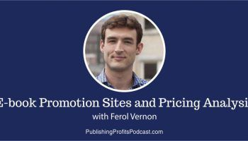 70: Ebook Promotion Sites and Pricing Analysis with Ferol Vernon