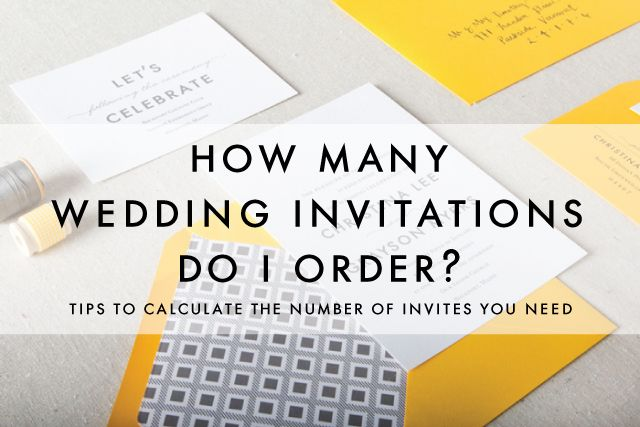 Good How Many Wedding Invitations Do I Order? Tips To Calculate The Correct  Number Of Invites For Your Wedding | Chelsey Emery | Www.chelseyemery.com |  Pinterest ...