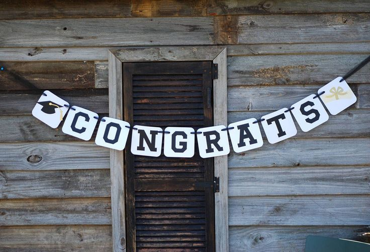 A personal favorite from my Etsy shop https://www.etsy.com/listing/523718965/congratulations-banner-graduation-sign