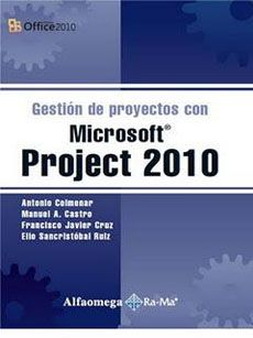 Gestion De Proyectos Con Microsoft Project 2010