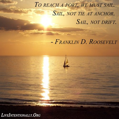 Inspirational Quotes Sailing: 1224 Best Images About Inspirational Quotes On Pinterest
