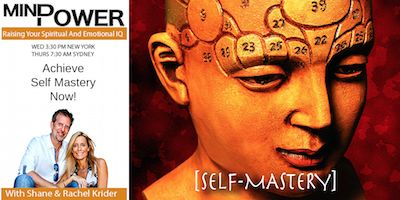 Shane Krider's Mind Power podcast - One step to self-mastery.   This is an exciting concept – controlling inner thoughts to control outer reality. Self-mastery.  http://www.borntoprosper.com/one-step-self-mastery/