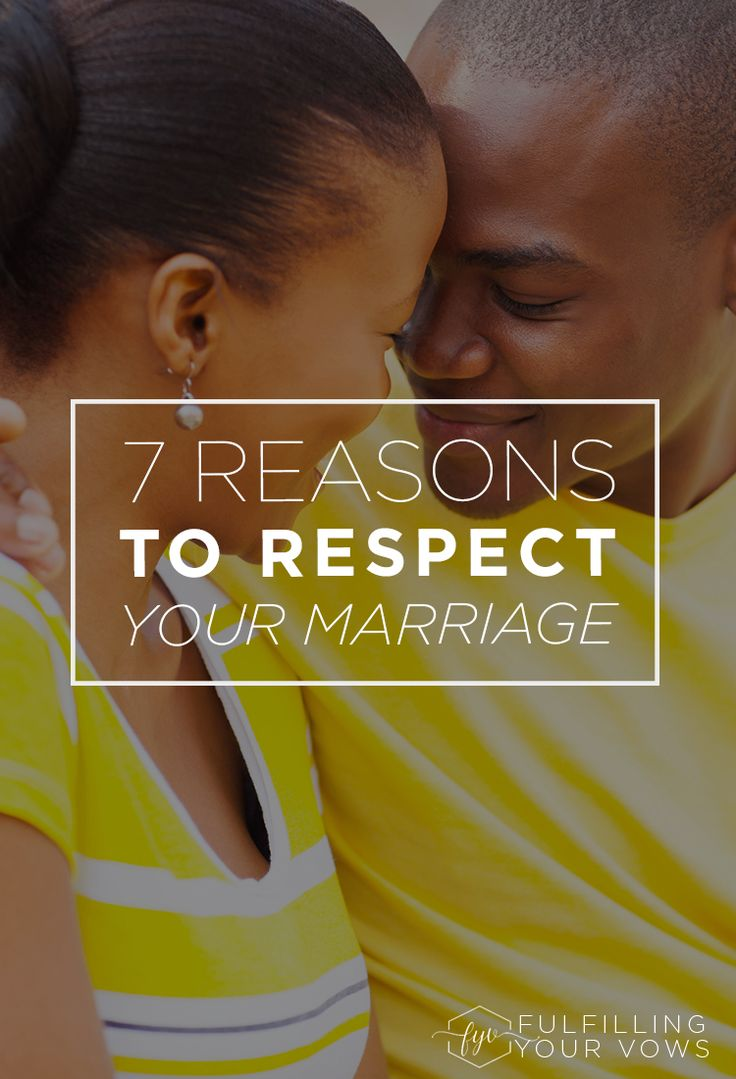 There are so many reasons to respect your marriage, here are 7 of the most important. via @carliekercheval