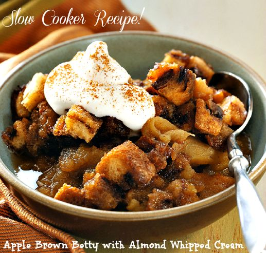 Apple Betty with Whipped Almond Cream - Slow Cooker ...