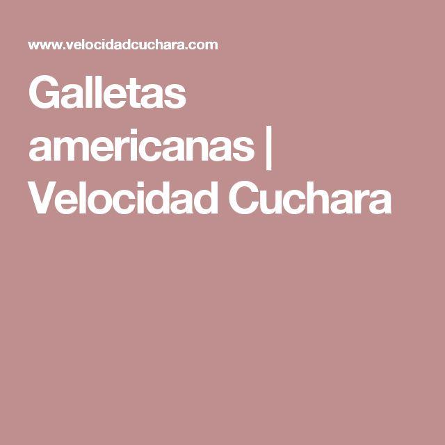 Galletas americanas | Velocidad Cuchara
