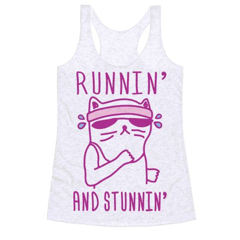 Show off your fitness side with this adorably cute looking, cat lover's, fitness buff's, cardio enthusiast's, cat workout shirt! Look gorgeous and just keep on runnin' and stunnin'!