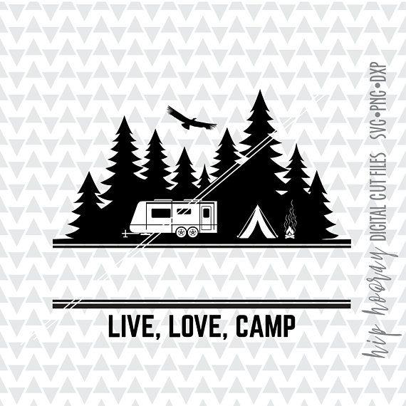 Campers Gonna Camp SVG Instant Download Wilderness Camp SVG Vector