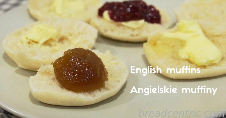 English muffins. Angielskie muffiny.