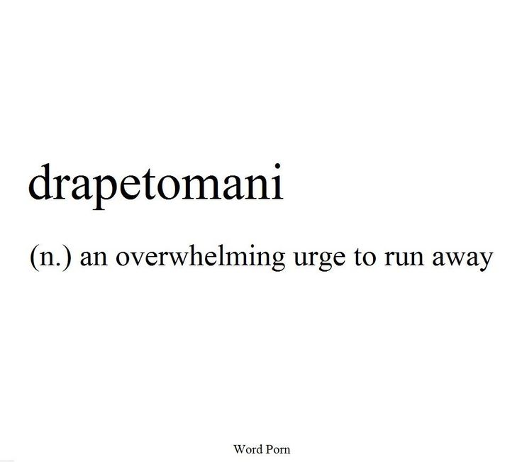 Drapetomani: an overwhelming urge to run away