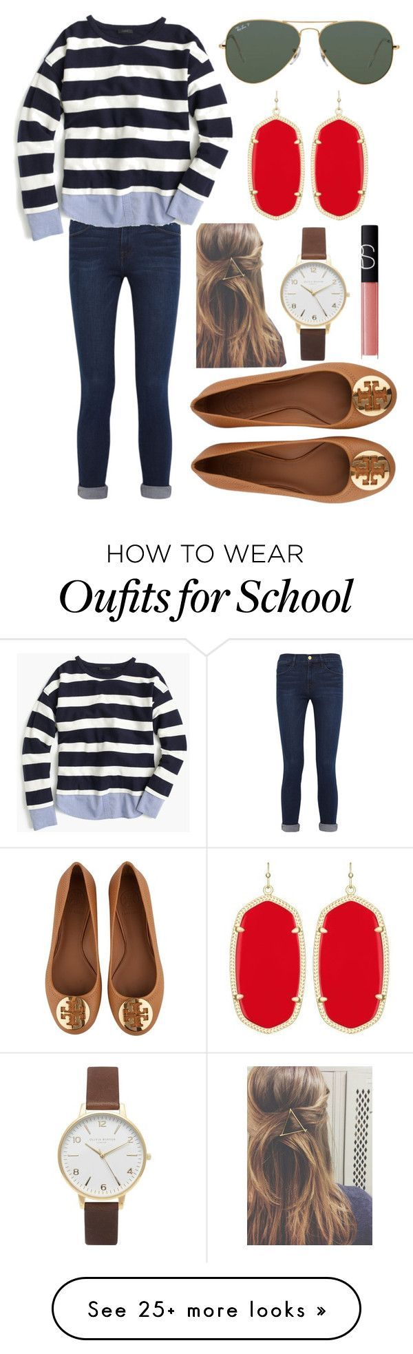 """Don't want to go to school"" by emmacaseyyyy on Polyvore featuring Frame Denim, J.Crew, Tory Burch, Ray-Ban, Kendra Scott, Olivia Burton and NARS Cosmetics"