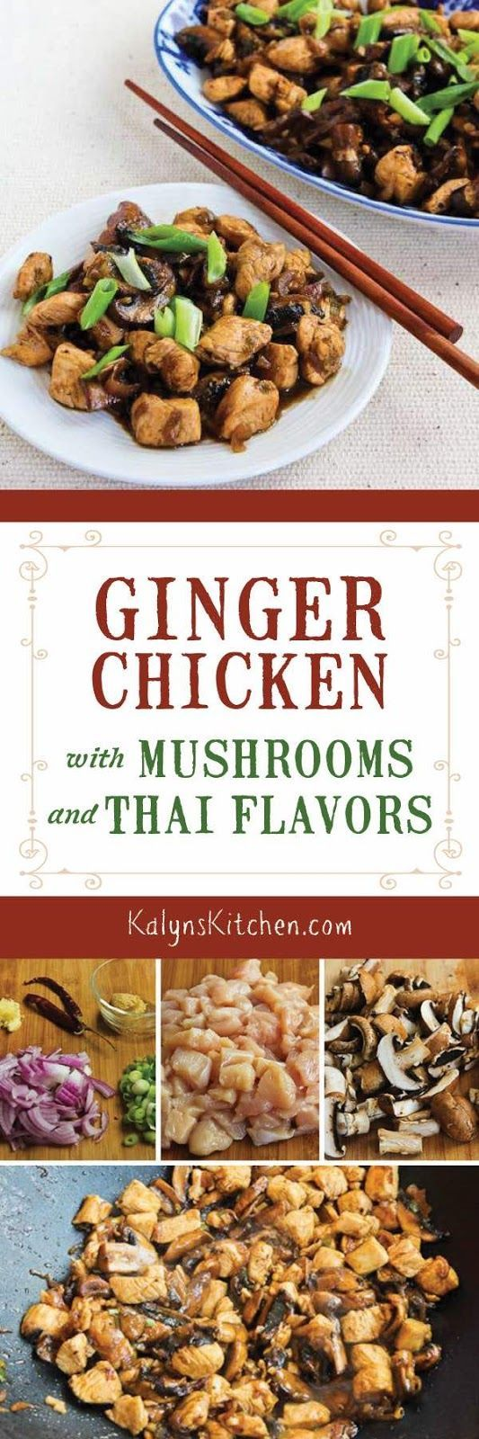Mark Bittman's Ginger Chicken with Mushrooms and Thai Flavors is a chicken stir-fry that's easy, tasty, and healthy! [from www.kalynskitchen.com]
