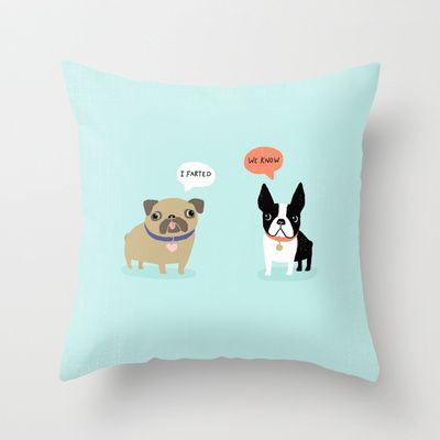 Dog Fart Throw Pillow by Anne Was Here - $20.00  Perfect gift for the dog lover with a sense of humor! ;)
