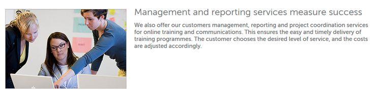 Tarjoamme asiakkaillemme myös verkkokoulutuksen ja -viestinnän hallinnointi- ja raportointipalvelua sekä projektikoordinointia