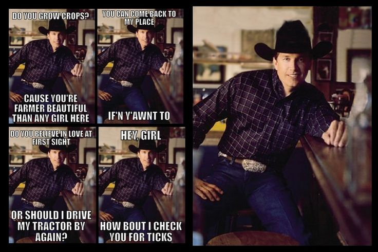 Country pick up lines  hahaha love them
