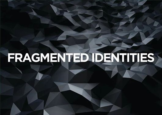 Openings: FRAGMENTED IDENTITIES | Venice