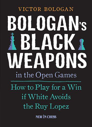 Bologan's Black Weapons in the Open Games: How to Play for a Win if White Avoids the Ruy Lopez *** Be sure to check out this awesome product.