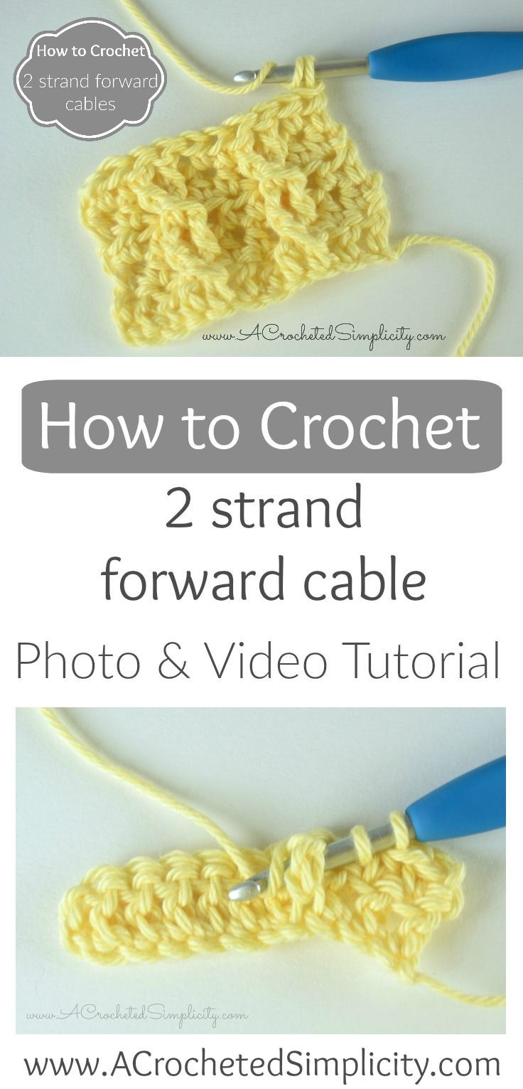 How To Crochet A 2 Strand Forward Cable (photo & Video Tutorial) By A