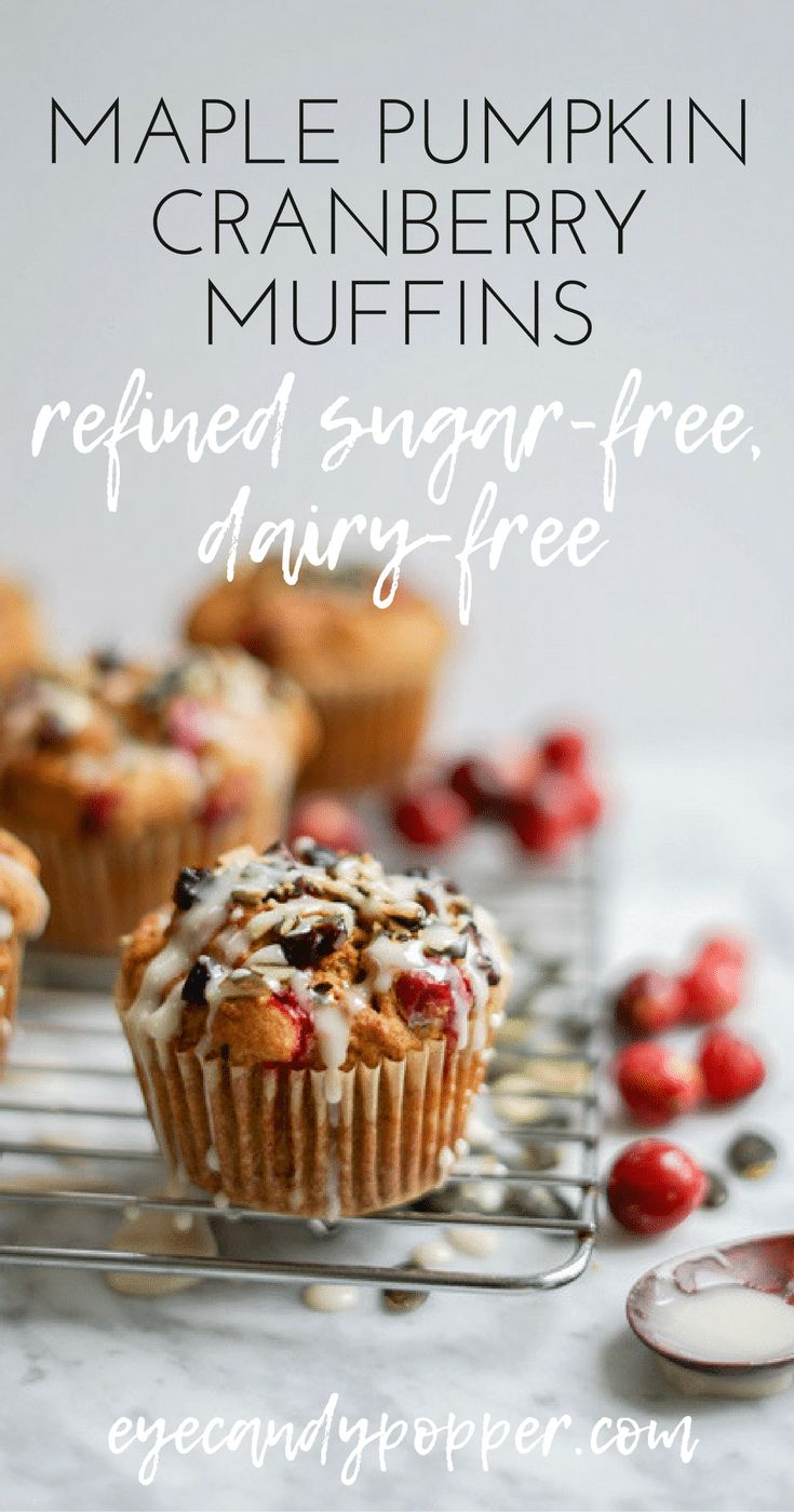 #DairyFree Maple Pumpkin Cranberry Muffins | Refined Sugar-Free, #Vegan + #GlutenFree Options via @eyecandypopper
