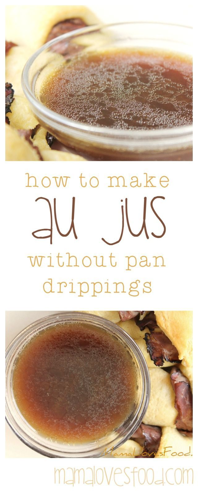 Easy Au Jus.  How to Make a Simple Au Jus Without Pan Drippings.
