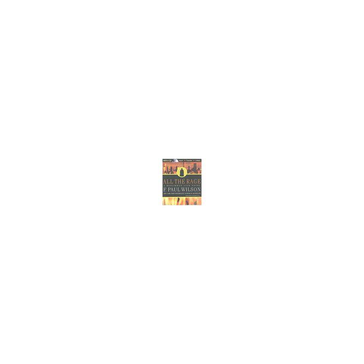 All the Rage (Unabridged) (MP3-CD) (F. Paul Wilson)