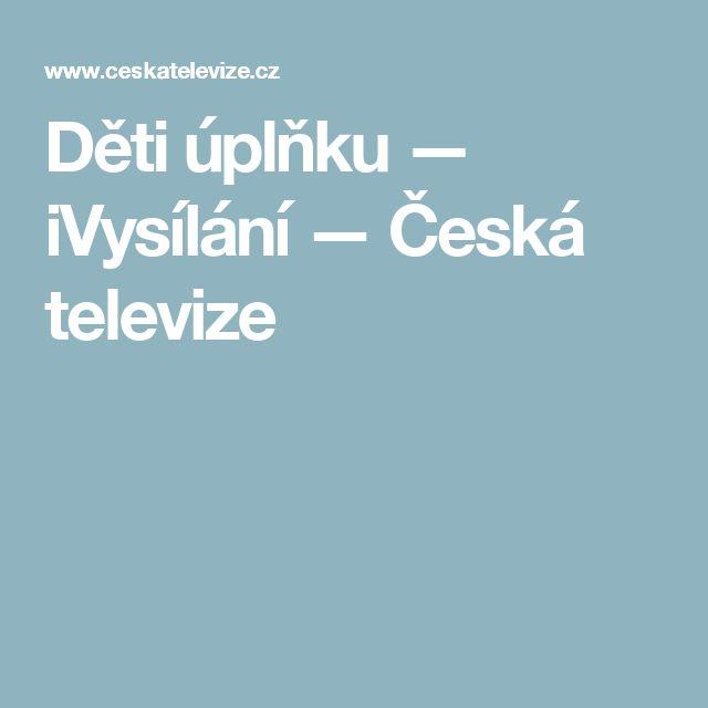 Děti úplňku — iVysílání — Česká televize