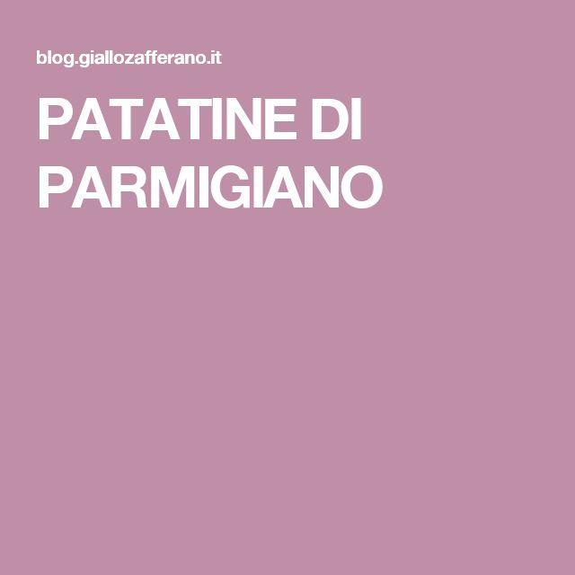 PATATINE DI PARMIGIANO