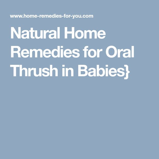 Natural Home Remedies for Oral Thrush in Babies}