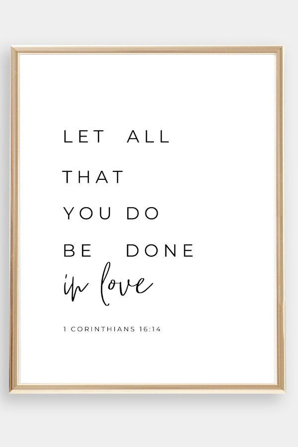 Download Let All That You Do Be Done In Love | Bible Verse Wall Art ...