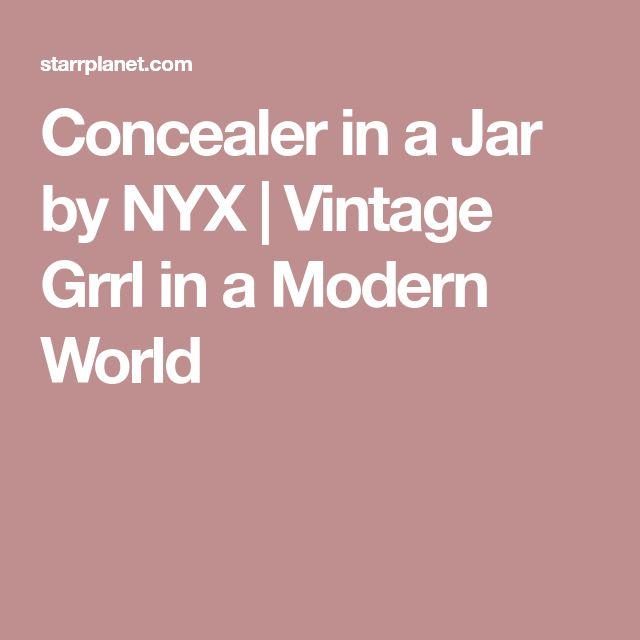 Concealer in a Jar by NYX | Vintage Grrl in a Modern World