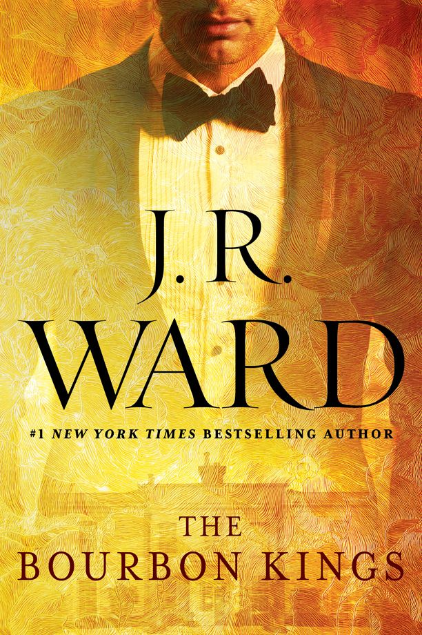 See the cover for J.R. Ward's newest series, 'The Bourbon Kings' | Shelf Life | EW.com