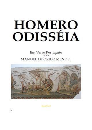 Odisseia - Homero  A famosa epopéia, na versão em português  Domínio Público